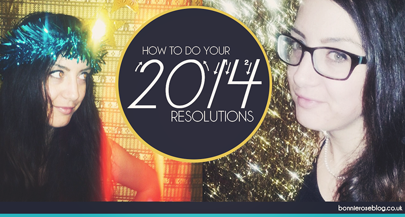 How to do your 2014 Resolutions
